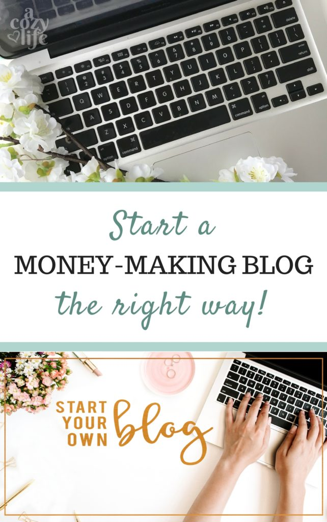 They only right way to start a money-making blog | acozylife.com